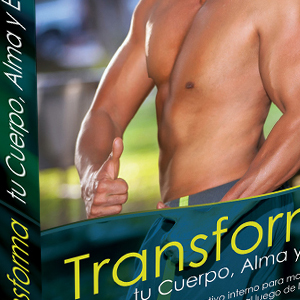 Libro Transforma Tu cuerpo Alma y Espíritu
